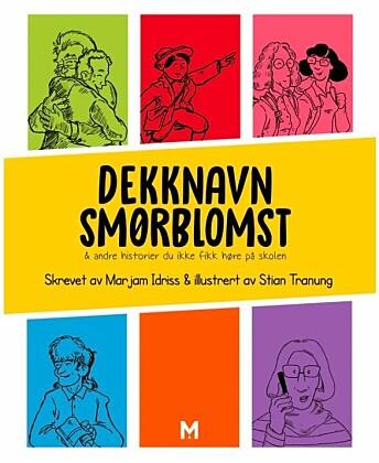 I boka «Dekknavn Smørblomst & andre historier du ike fikk høre på skolen» skriver Marjam Idriss blant annet om forholdet mellom Gunvor Hofmo og Ruth Maier. De kan her sees illustrert av Stian Tranung øverst til høyre.