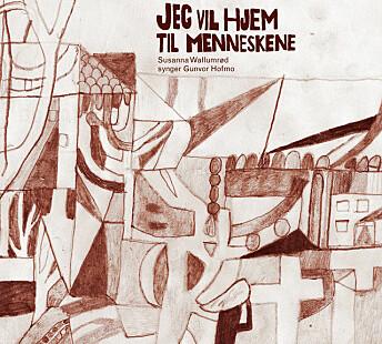 – Hun var en av de første som vi kjenner til som levde sammen med en annen kvinne, og det var på en tid da homofili var forbudt. Det vitner om et menneske som ikke lar seg kue, sa artisten Susanna Wallumrød til Blikk i forbindelse med lanseringen av albumet «Jeg vil hjem til menneskene», hvor Wallumrød tonsatt Hofmos dikt
